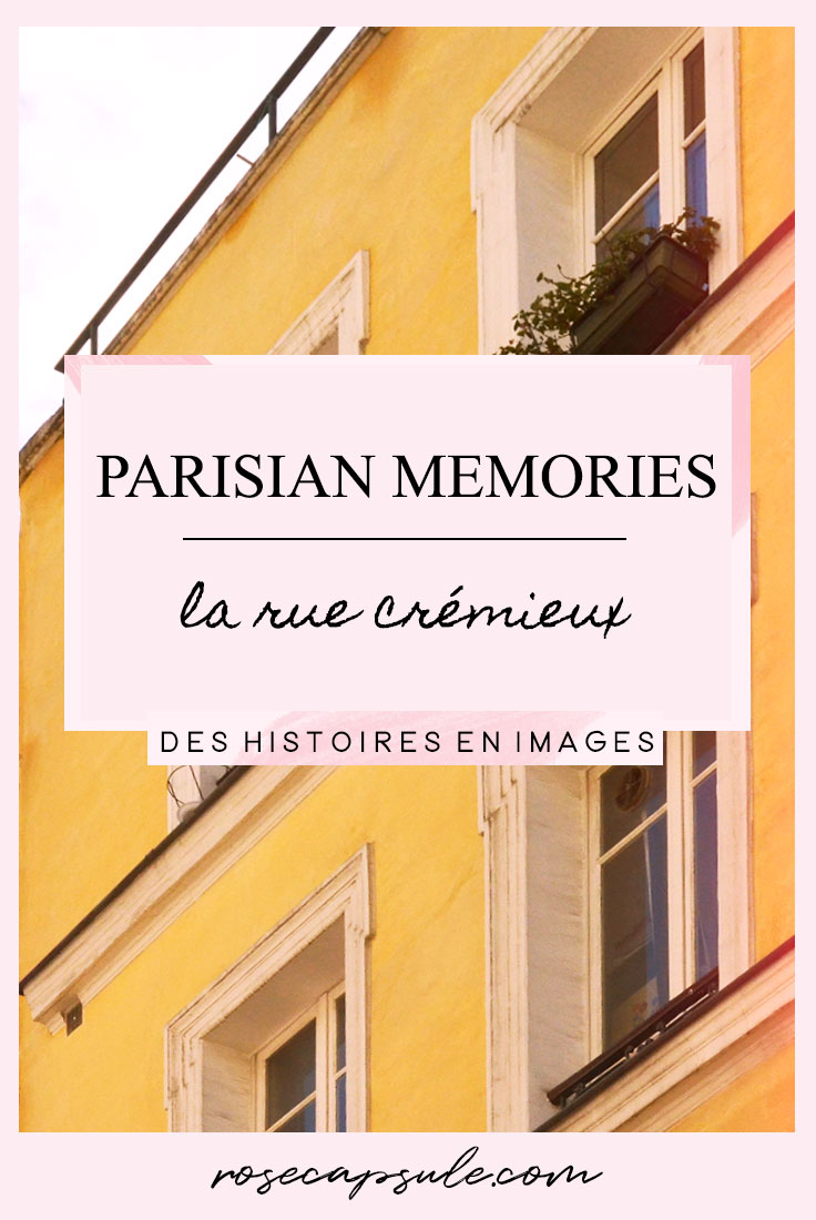 Parisian memories : La rue Crémieux