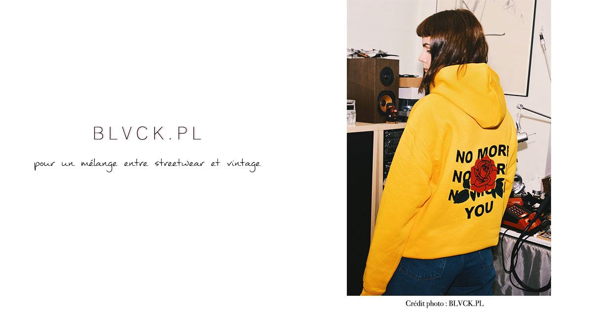BLVCK.PL : pour un mélange entre streetwear et vintage