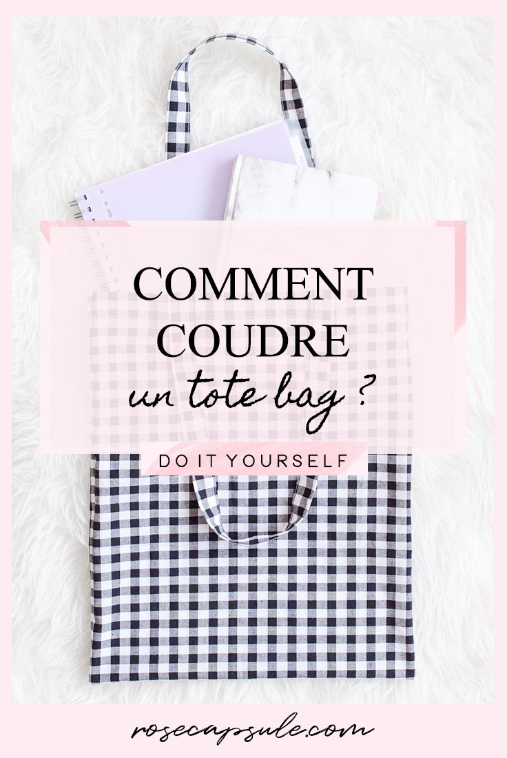 DIY : Comment coudre un tote bag ?
