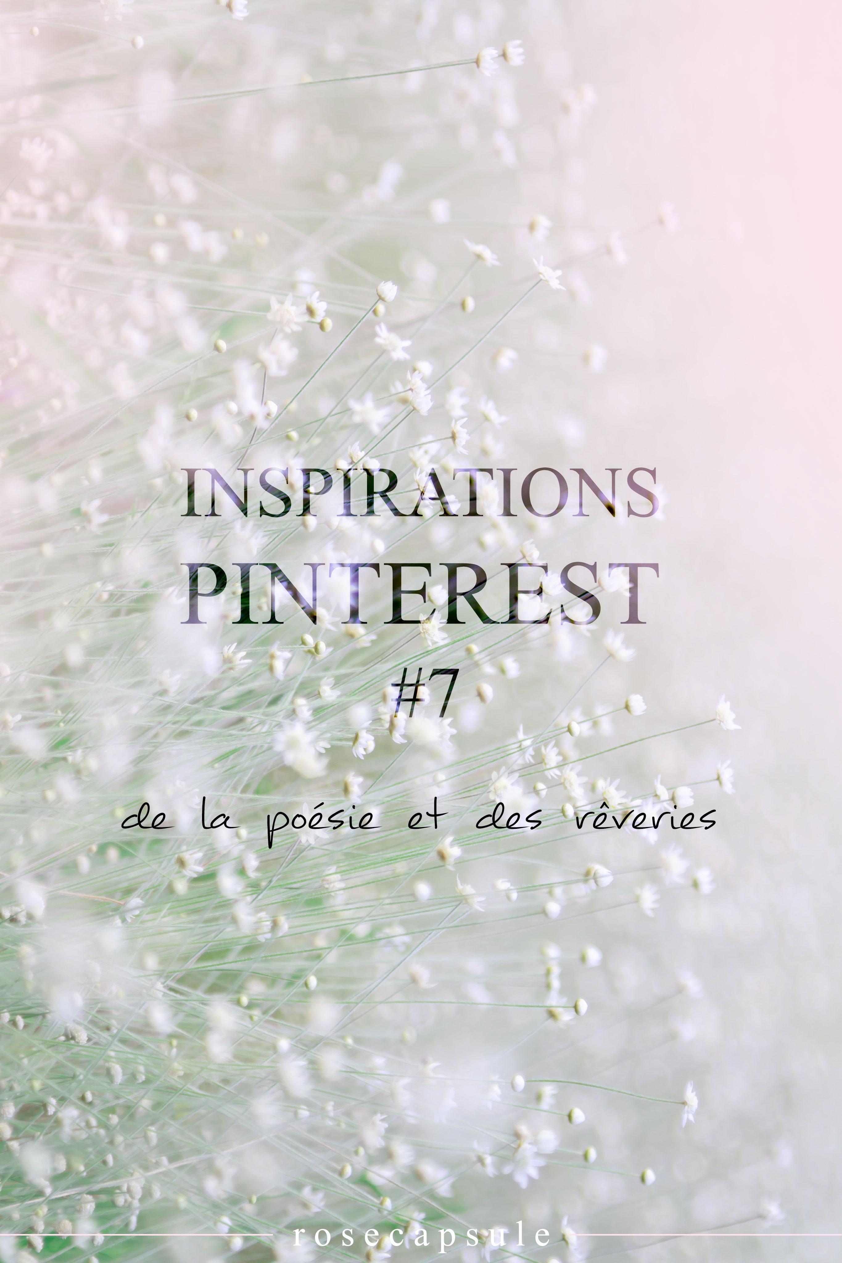 Inspirations Pinterest #7 : De la poésie et des rêveries