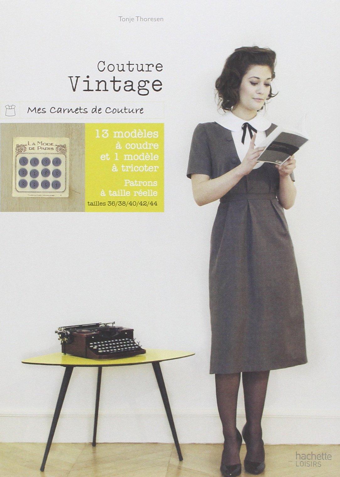 Couture Vintage de Tonje Thoresen