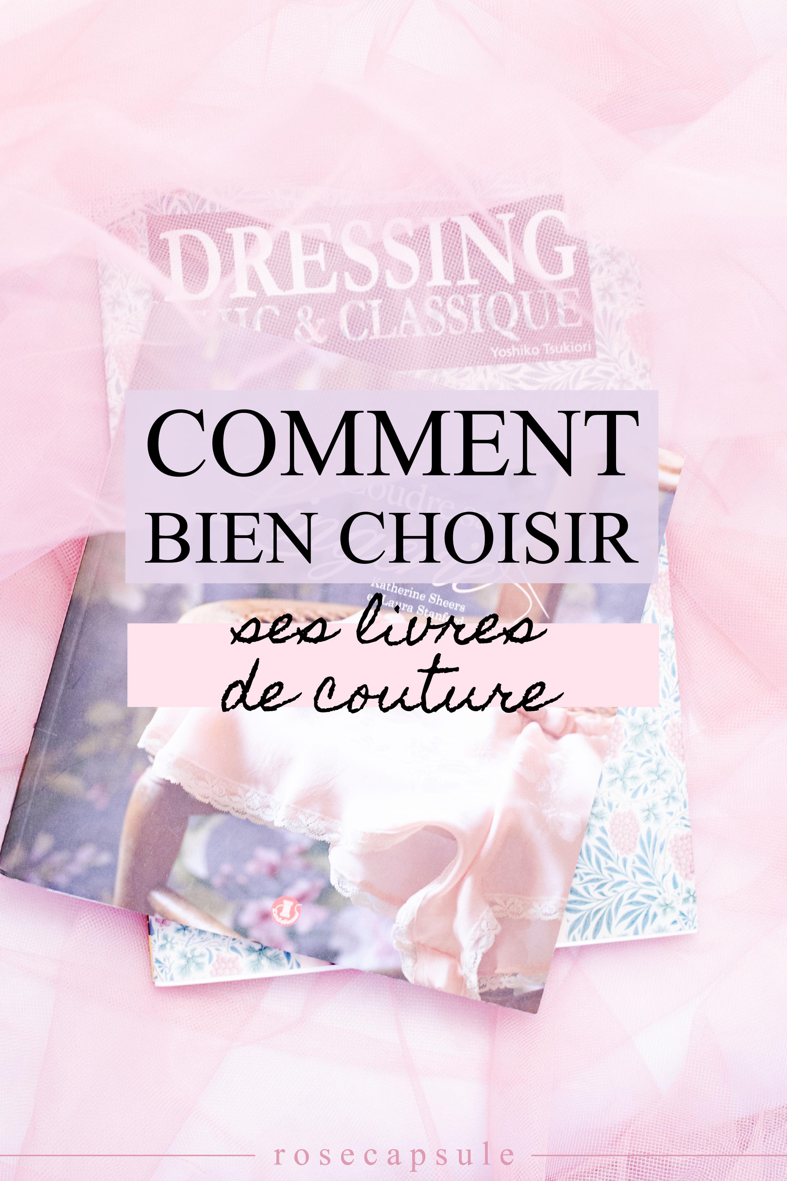 Comment bien choisir ses livres de couture ? #couture #livre