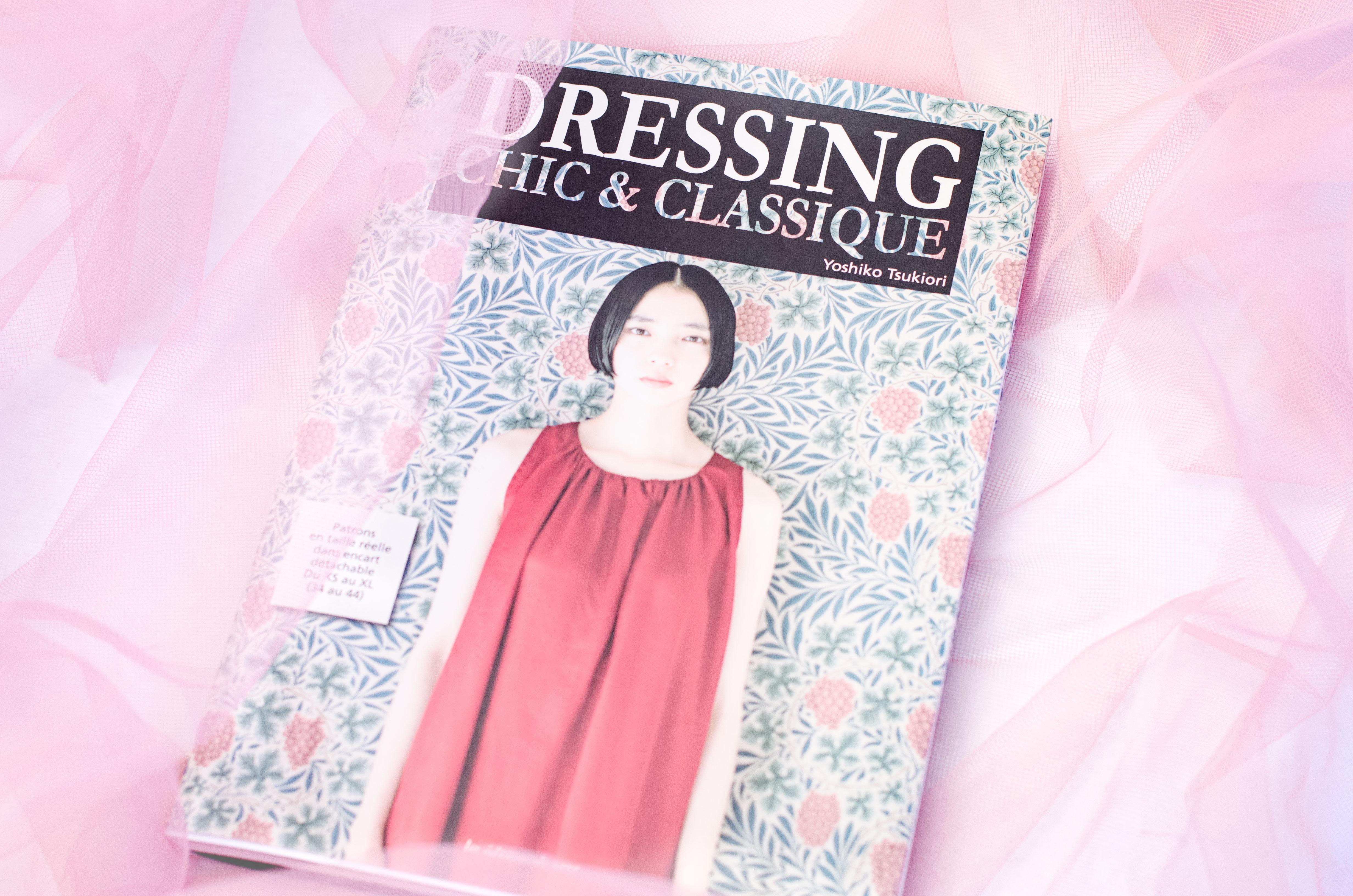 Dressing Chic et Classique de Yoshiko Tsukiori