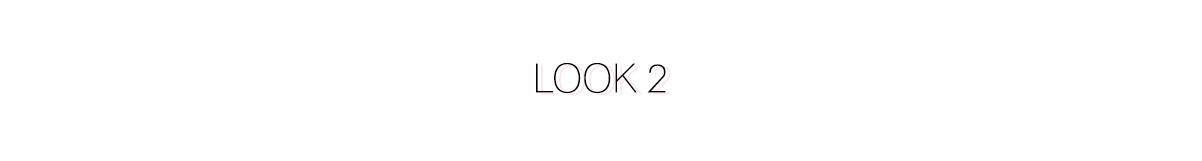 Look 2 - Comment s'habiller pour les fêtes ?