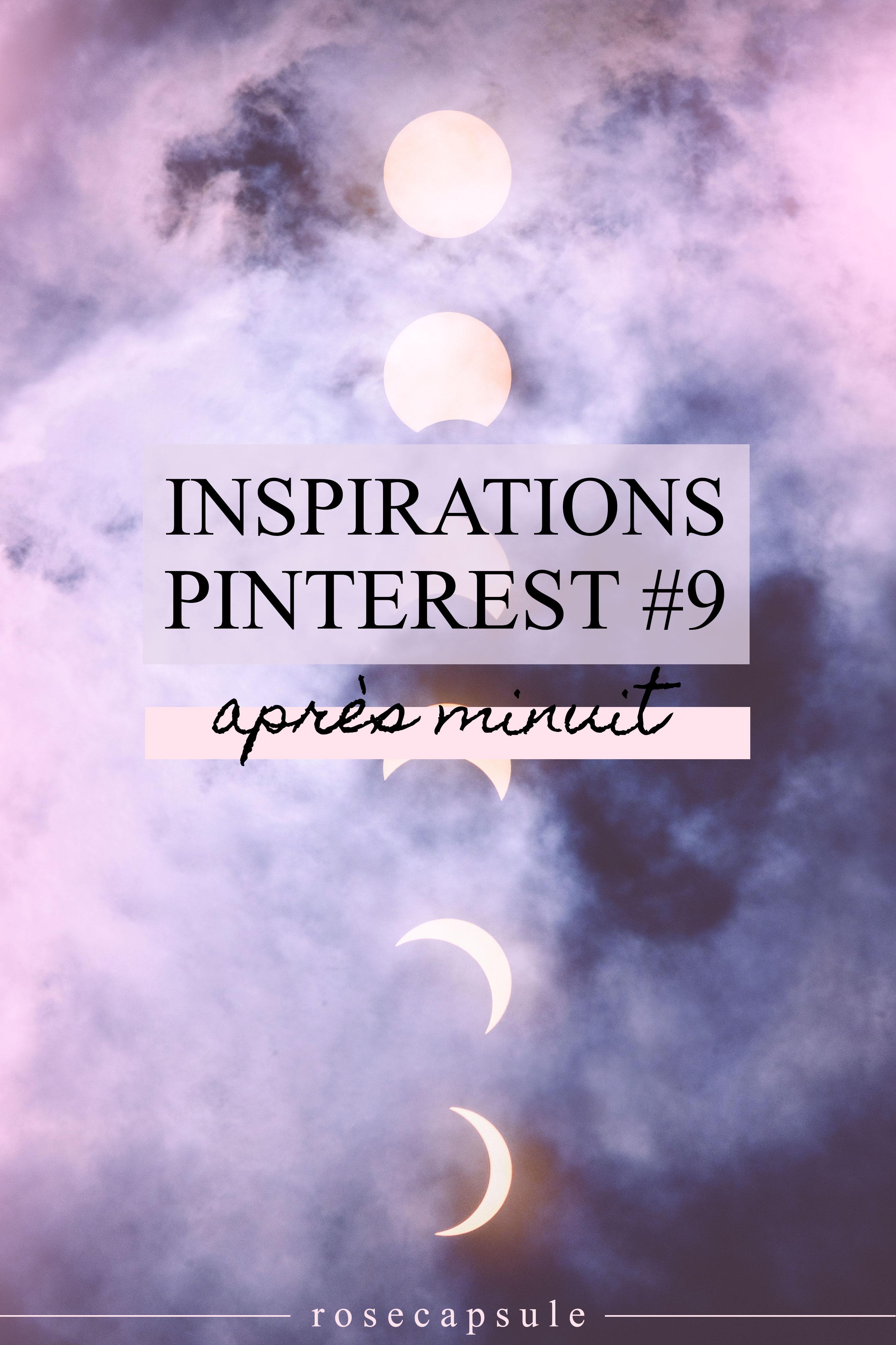 Inspirations Pinterest 9 : Après minuit #moodboard #création #fête