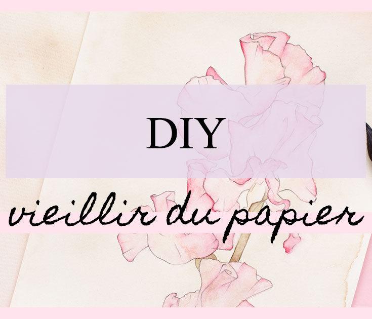 DIY : Comment vieillir du papier ?