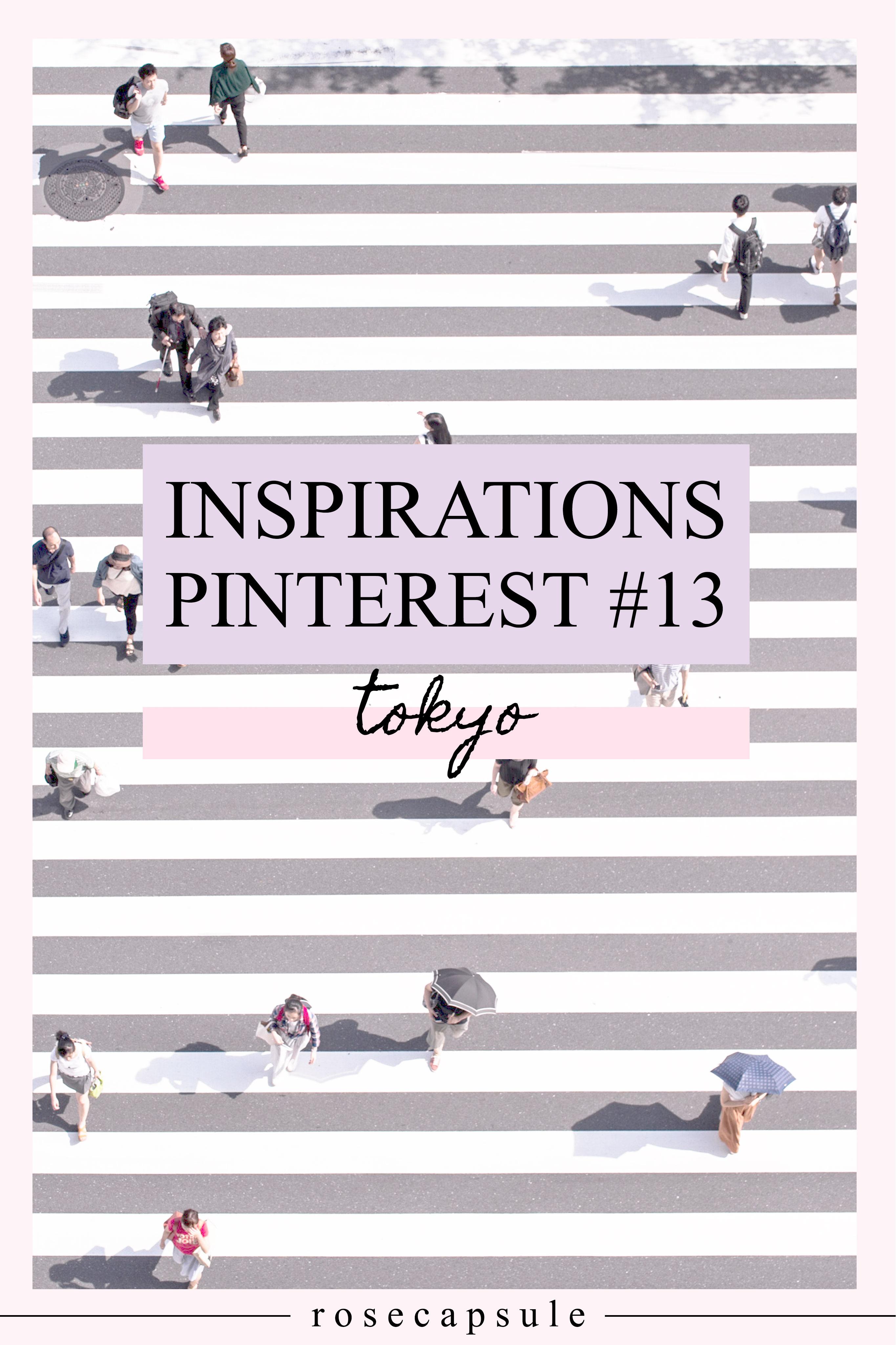 Inspirations Pinterest 13 : Tokyo