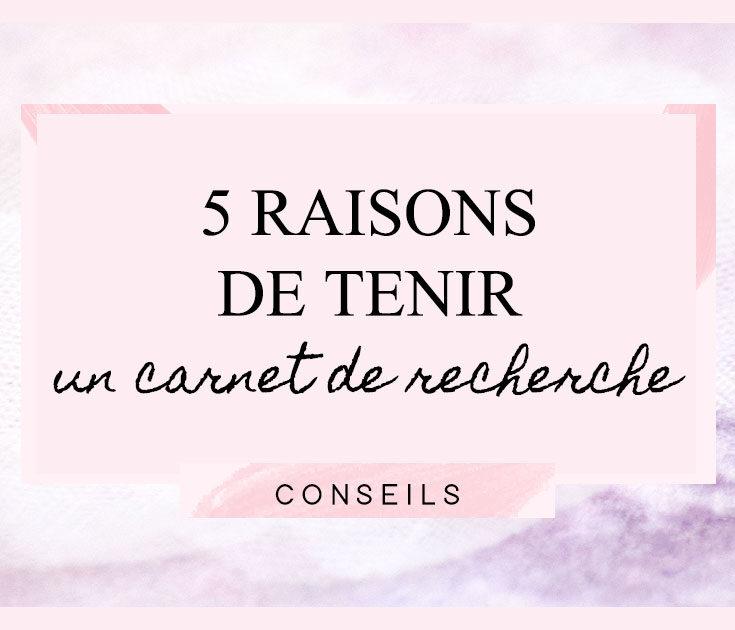 5 raisons de tenir un carnet de recherche