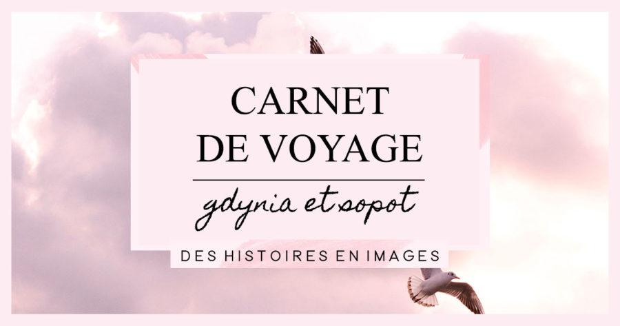 Carnet de voyage : Gdynia et Sopot