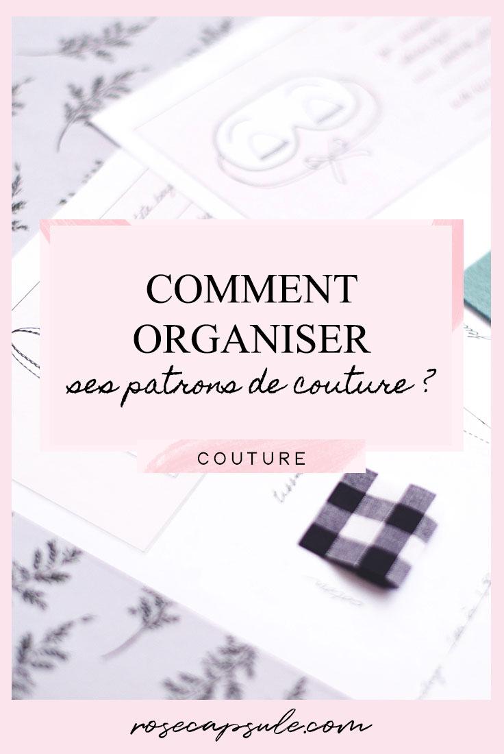 Comment ranger et organiser ses patrons de couture ?