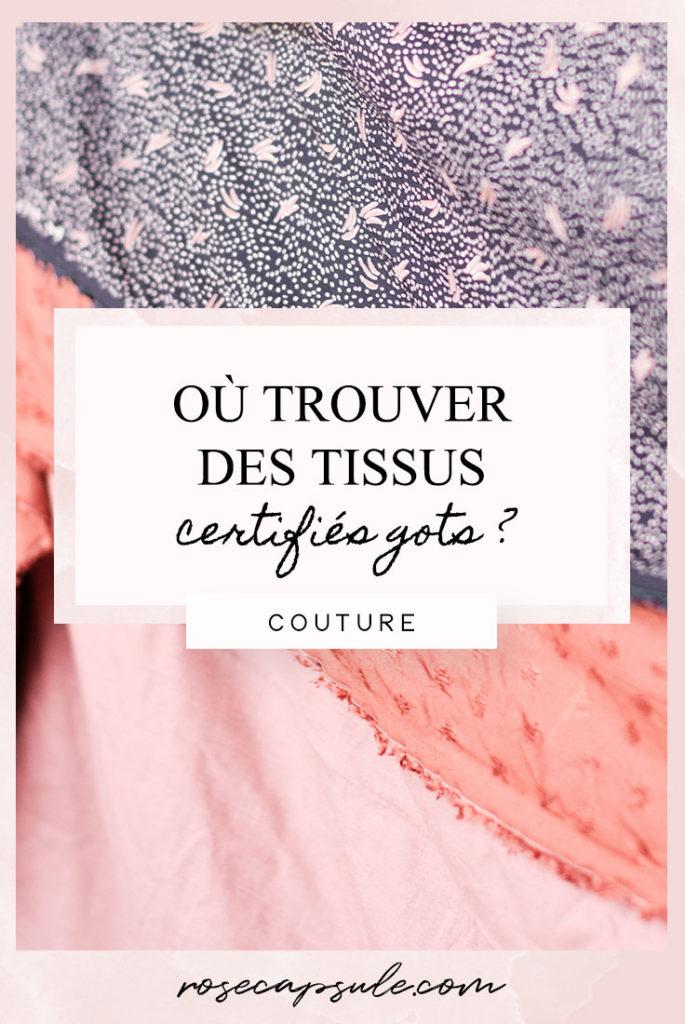 Où trouver des tissus et des fournitures de couture certifiés GOTS ?