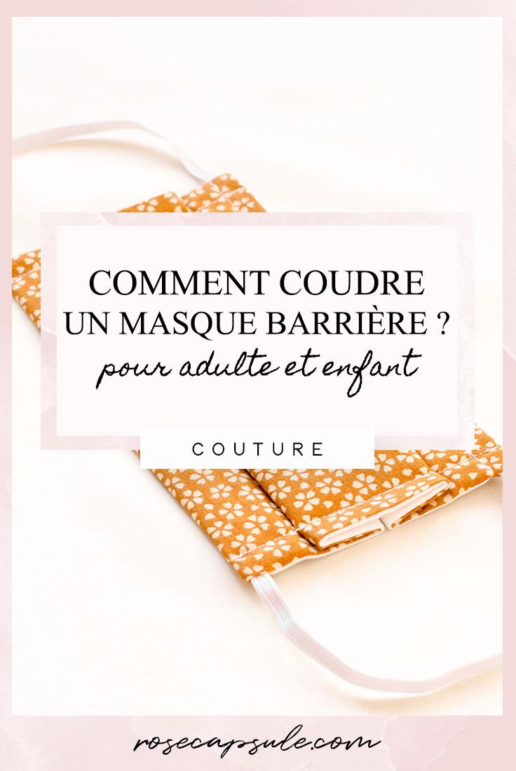 DIY : Comment coudre un masque barrière « grand public » pour adulte et enfant ?