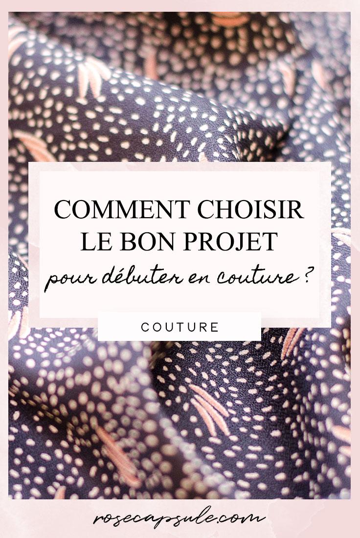 Comment choisir le bon projet pour débuter en couture ?